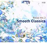 Relax Vol.3: Smooth Classics