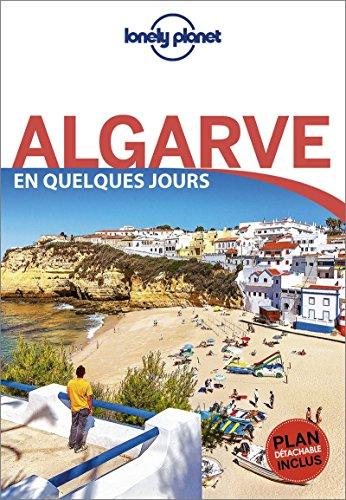 Algarve En quelques jours - 1ed par Lonely Planet LONELY PLANET