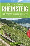 Wanderführer Rheinsteig: Zeit zum Wandern Rheinsteig. Die 40 schönsten Wanderungen und Touren am Rheinsteig, ausführlich beschrieben mit GPS-Tracks, Wander-Klassikern und stillen Pfaden.