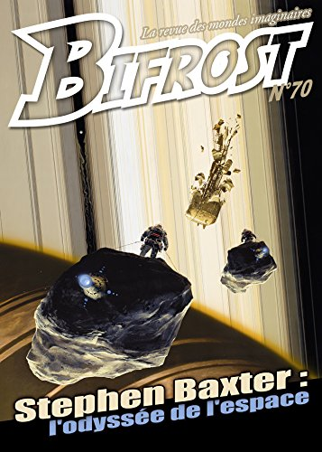 Bifrost n° 70: Spécial Stephen Baxter (REV BIFROST) par Stephen Baxter