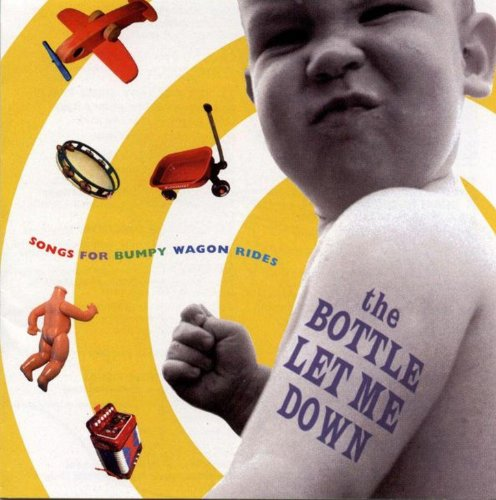 The Bottle Let Me Down: Songs ...