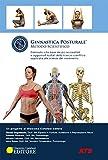 Ginnastica posturale. Metodo scientifico