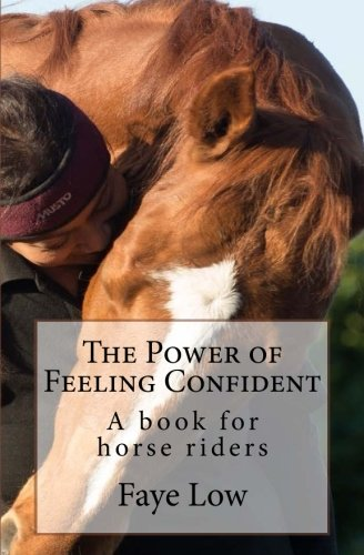 the-power-of-feeling-confident-a-book-for-horse-riders