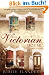 The Victorian House: Domestic Life fr...