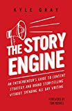 #5: The Story Engine: An entrepreneur's guide to content strategy and brand storytelling without spending all day writing