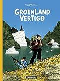 vignette de 'Groenland vertigo (Hervé Tanquerelle)'
