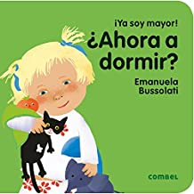 SPA-AHORA A DORMIR (¡Ya soy mayor!)
