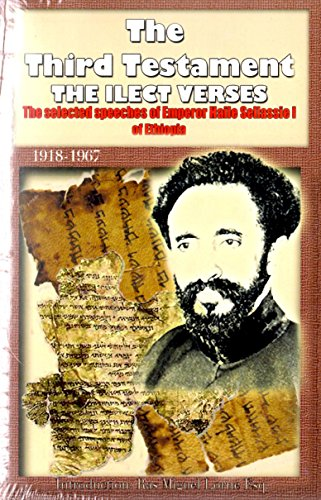 The Third Testament: The Selected Speeches of Emporer Haile Selassie I of Ethiopia by Miguel Lorne (Foreword) (1-Oct-2010) Paperback