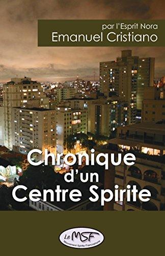 Chronique d'un Centre Spirite