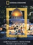 Locandina Gerusalemme E Betlemme (National Geographic)