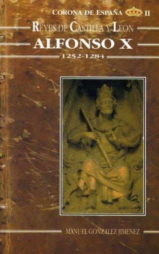 Descargar Libro Alfonso X el Sabio. Historia de un reinado (1252-1284) (Estudios históricos La Olmeda) de Manuel González Jiménez