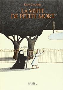 """Afficher """"Visite de Petite Mort"""""""
