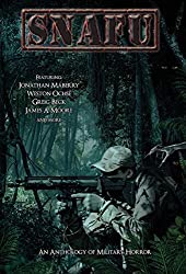Snafu: An Anthology of Military Horror by Jonathan Maberry (2014-07-11)