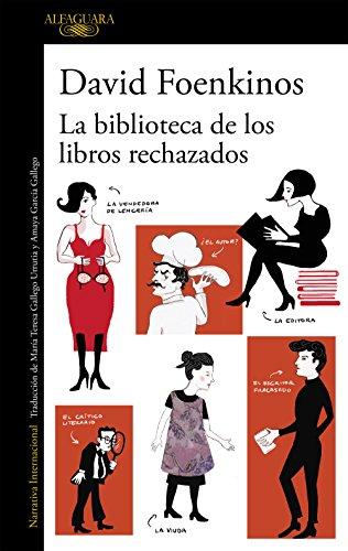 La biblioteca de los libros rechazados eBook: Foenkinos, David ...