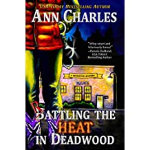 Rattling the Heat in Deadwood (Deadwood Humorous Mystery Book 8) (English Edition)
