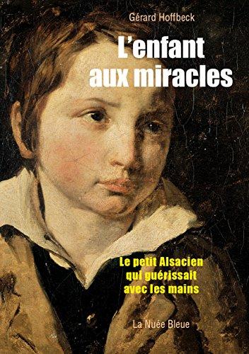 L'enfant aux miracles