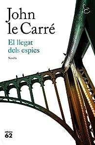 El llegat dels espies par John le Carré