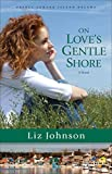 On Love's Gentle Shore (Prince Edward Island Dreams Book #3): A Novel by Liz Johnson front cover
