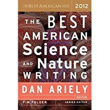 [(The Best American Science and Nature Writing)] [Author: Dan Ariely] published on (October, 2012)