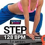 Step 128 BPM for Seniors Fitness Session