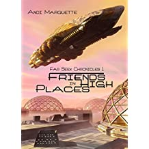 Friends in High Places (Far Seek Chronicles)