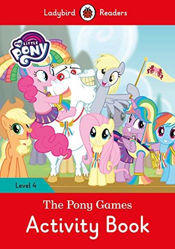 MY LITTLE PONY: THE PONY GAMES ACTIVITY BOOK (LB) (Ladybird)