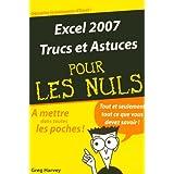 Excel 2007 : Trucs et Astuces pour les Nuls