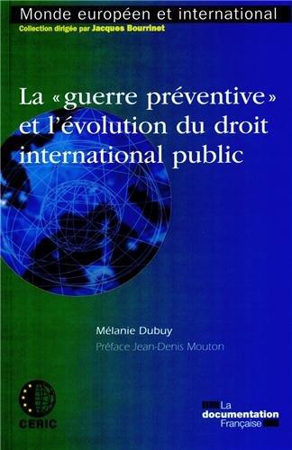 La guerre préventive et l'évolution du droit international public par Centre d'études et de recherches interna
