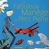 Le Fabuleux Manège de Petit Pierre : La Fabuloserie