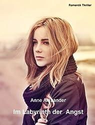 Im Labyrinth der Angst (romantik-thriller, unheimlich) (German Edition)