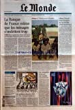 MONDE (LE) [No 18950] du 28/12/2005 - LA BANQUE DE FRANCE ESTIME QUE LES MENAGES S'ENDETTENT TROP PAR PHILIPPE LE COEUR AFRIQUE - LE TCHAD ACCUSE LE SOUDAN AFFAIRE GIRAUD - TOUTE L'ENQUETE SUR UN DOUBLE CRIME MYSTERIEUX PAR ROBERT BELLERET LA FIN DU MIRACLE DE L'AMIANTE DANS LES MINES DU QUEBEC PORTRAIT - LAURE MANAUDOU DEBATS - EDUCATION LES MEILLEURS FILMS DE 2005 ET THE CONSTANT GARDENER LES OSTEOPATHES RECLAMENT UNE VERITABLE RECONNAISSANCE.