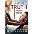 A Wicked Truth: An Erotic Thriller