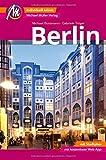 Berlin Reiseführer Michael Müller Verlag: Individuell reisen mit vielen praktischen Tipps inkl. Web-App (MM-City)