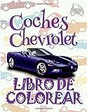 ✌ Coches Chevrolet ✎ Libro de Colorear Carros Colorear Niños 4 Años ✍ Libro de Colorear Infantil: ✌ Cars Chevrolet ~ Kids ... Volume 1 (Libro de Colorear Coches Chevrolet)