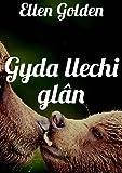 Gyda llechi glân (Welsh Edition)