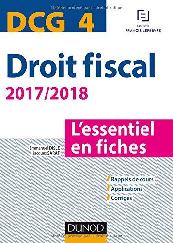 DCG 4 - Droit fiscal - 2017/2018- 9e d. - L'essentiel en fiches