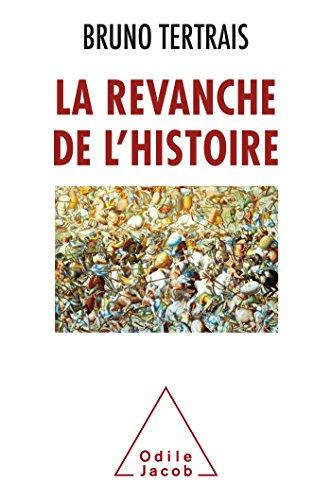 Descargar Libro La Revanche de l'Histoire de Bruno Tertrais