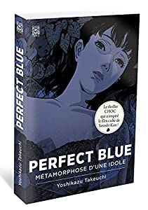 Perfect Blue: Métamorphose d'une idole Edition simple One-shot