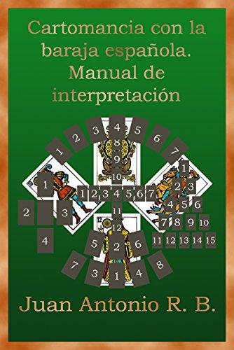 Cartomancia con la baraja española. Manual de interpretación ...