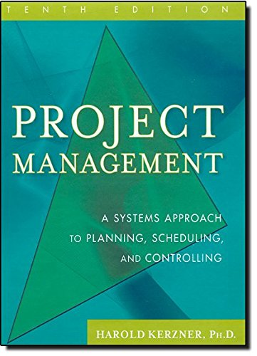 Project Management: A Systems Approach to Planning, Scheduling, and Controlling (System-handbuch)