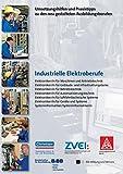 Industrielle Elektroberufe - Elektroniker/in für Maschinen- und Antriebstechnik - Elektroniker/in für Gebäude- und Infrastruktursysteme - ... zu den neugestalteten Ausbildungsberufen