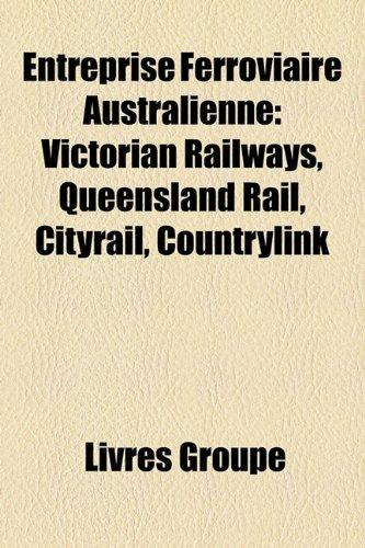 entreprise-ferroviaire-australienne-victorian-railways-queensland-rail-cityrail-countrylink