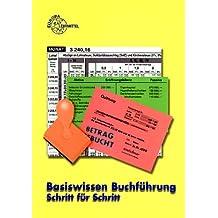 Basiswissen Buchführung Schritt für Schritt, EURO, m. CD-ROM (Livre en allemand)