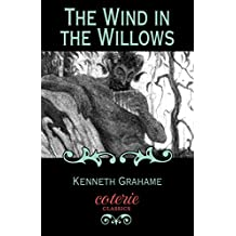 The Wind in the Willows (Coterie Classics with Free Audiobook)