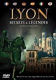 Secrets et legendes de lyon