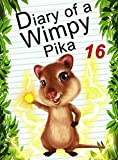 Diary Of A Wimpy Pika 16: The Clone Wars