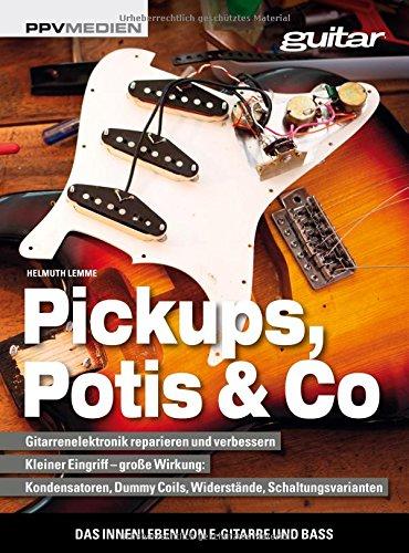 Pickups, Potis & Co.: Das Innenleben von E-Gitarre und Bass