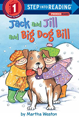 Jack And Jill And Dog Bill: Step Into Reading 1 (STEP INTO READING EARLY BOOKS)