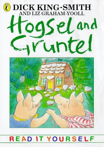Hogsel and Gruntel