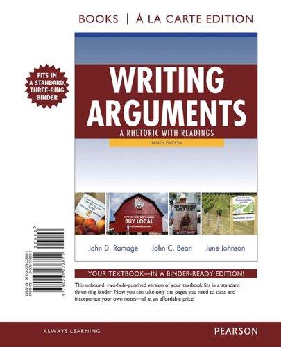 Writing Arguments: A Rhetoric With Readings, Books a La Carte Edition (Argumente Edition 9 Schreiben)